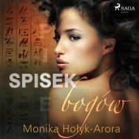 Spisek bogów - Monika Hołyk Arora - audiobook