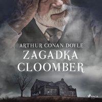 Zagadka Cloomber - Arthur Conan Doyle - audiobook