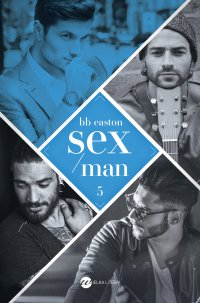 Sex/Man - BB Easton - ebook