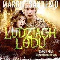 Saga o Ludziach Lodu. Demon Nocy. Tom XXXIII - Margit Sandemo - audiobook