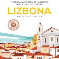 Lizbona. Miasto, które przytula - Weronika Wawrzkowicz-Nasternak - audiobook