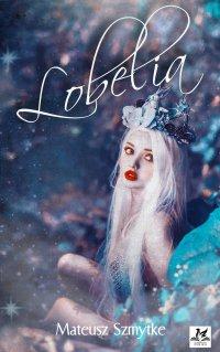 Lobelia - Mateusz Szmytke - ebook
