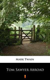 Tom Sawyer Abroad - Mark Twain - ebook