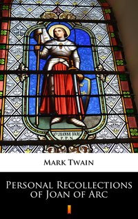 Personal Recollections of Joan of Arc - Mark Twain - ebook