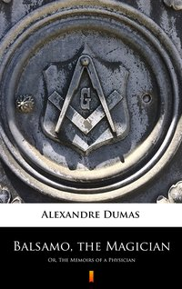 Balsamo, the Magician - Alexandre Dumas - ebook