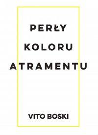 Perły koloru atramentu - Vito Boski - ebook