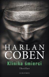 Klinika śmierci - Harlan Coben - ebook