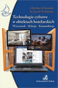 Technologie cyfrowe w obiektach hotelarskich. Wizerunek-Relacje-Komunikacja - Jadwiga Berbeka - ebook