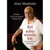 Był sobie wesoły kat. Sprawiedliwość Singapuru - Alan Shadrake - ebook