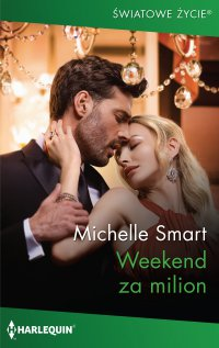Weekend za milion - Michelle Smart - ebook