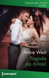 Pogoda na miłość - Annie West - ebook