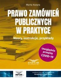 Prawo zamówień publicznych w praktyce - Marta Kozyra - ebook