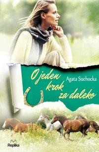O jeden krok za daleko - Agata Suchocka - ebook