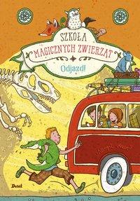 Szkoła magicznych zwierząt. Odjazd! - Margit Auer - ebook