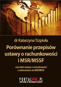 Porównanie przepisów ustawy o rachunkowości i MSR/MSSF 2019/2020 - dr Katarzyna Trzpioła - ebook