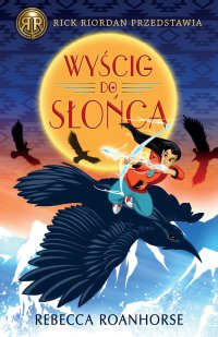 Wyścig do Słońca - Rebecca Roanhorse - ebook