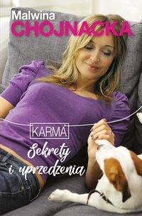 Sekrety i uprzedzenia - Malwina Chojnacka - ebook
