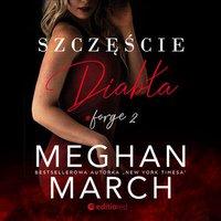 Szczęście diabła. Forge #2 - Meghan March - audiobook
