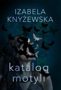 Katalog motyli - Izabela Knyżewska - ebook