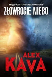 Złowrogie niebo - Alex Kava - ebook