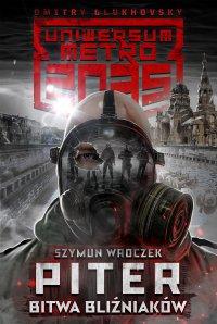 Piter. Bitwa bliźniaków - Szymun Wroczek - ebook