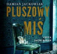 Pluszowy Miś - Damian Jackowiak - audiobook