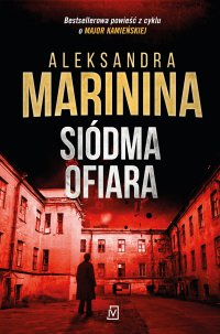 Siódma ofiara - Aleksandra Marinina - ebook