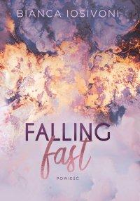 Falling fast - Bianca Iosivoni - ebook