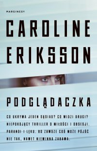Podglądaczka - Caroline Eriksson - ebook