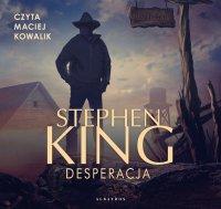 Desperacja - Stephen King - audiobook