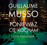 Ponieważ cię kocham - Guillaume Musso - audiobook