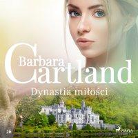 Dynastia miłości - Barbara Cartland - audiobook