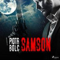 Samson - Piotr Bolc - audiobook