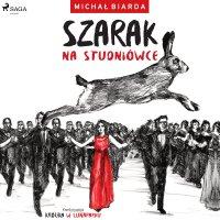 Szarak na studniówce - Michał Biarda - audiobook