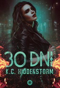 30 dni - K.C. Hiddenstorm - ebook