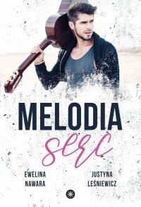 Melodia serc - Ewelina Nawara - ebook