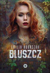 Bluszcz - Emilia Kubaszak - ebook
