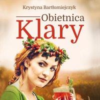 Obietnica Klary - Krystyna Bartłomiejczyk - audiobook