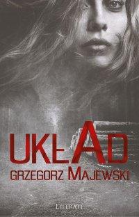 Układ - Grzegorz Majewski - ebook