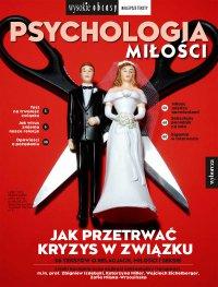 Psychologia miłości. Wysokie Obcasy. Wydanie Specjalne 3/2020 - Opracowanie zbiorowe - eprasa