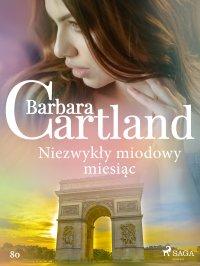 Niezwykły miodowy miesiąc - Barbara Cartland - ebook