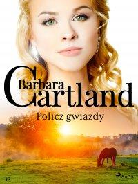 Policz gwiazdy - Barbara Cartland - ebook