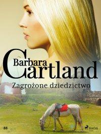 Zagrożone dziedzictwo - Barbara Cartland - ebook