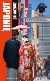 Zrozumieć Japonię - Dorota Ugorowska - ebook