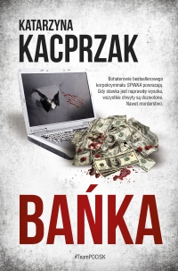 Bańka - Katarzyna Kacprzak - ebook