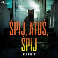 Śpij, Atuś, śpij - Anna Twardy - audiobook