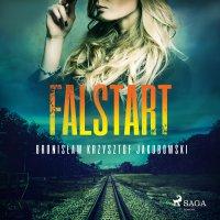 Falstart - Bronisław Krzysztof Jakubowski - audiobook