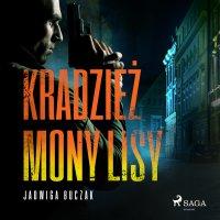 Kradzież Mony Lisy - Jadwiga Buczak - audiobook
