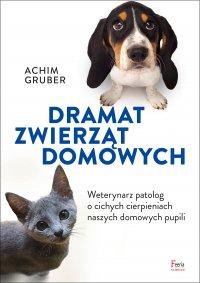 Dramat zwierząt domowych - Achim Gruber - ebook