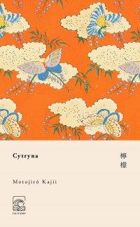 Cytryna - Motojiro Kajii - ebook